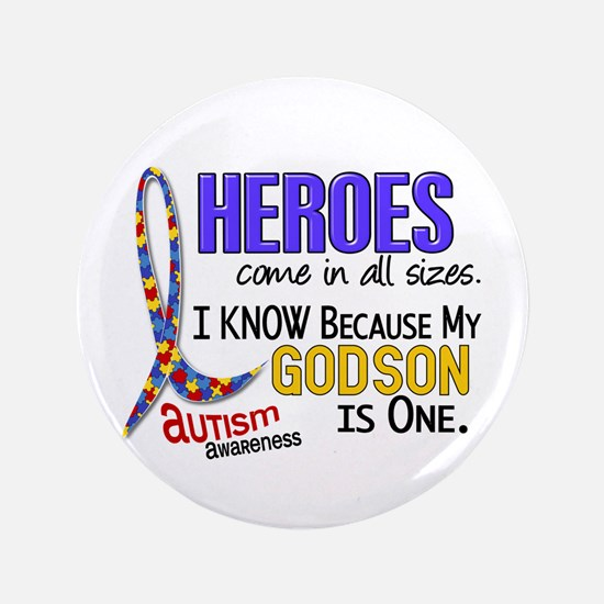 """Heroes All Sizes Autism 3.5"""" Button"""