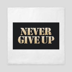 Never Give Up Queen Duvet