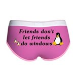 Friends don't let friends - Women's Boy Brief