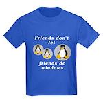 Friends don't let friends - Kids Dark T-Shirt