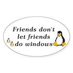 Friends don't let friends - Sticker (Oval 50 pk)