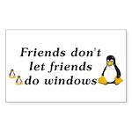 Friends don't let friends - Sticker (Rectangle)