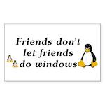 Friends don't let friends - Sticker (Rectangle 10