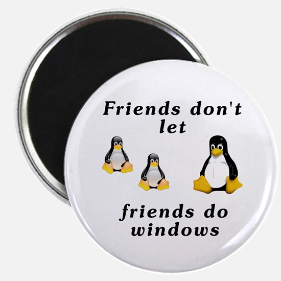 Friends don't let friends - Magnet