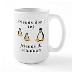 Friends don't let friends - Large Mug