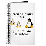 Friends don't let friends - Journal