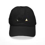 Friends don't let friends - Black Cap