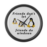 Friends don't let friends - Large Wall Clock
