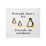 Friends don't let friends - Throw Blanket