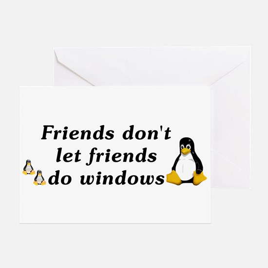 Friends don't let friends - Greeting Card