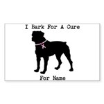 Rottweiler Personalizable I Bark For A Cure Sticke