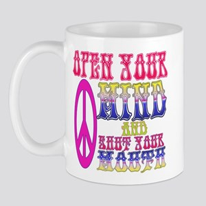 Open Your Mind - Shut Your Mo Mug