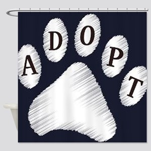 animal adopt sign Shower Curtain