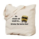 Karma Bus Tote Bag