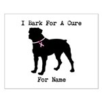 Rottweiler Personalizable I Bark For A Cure Small
