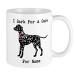 Dalmatian Personalizable I Bark For A Cure Mug