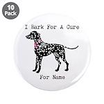 Dalmatian Personalizable I Bark For A Cure 3.5