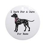Dalmatian Personalizable I Bark For A Cure Ornamen