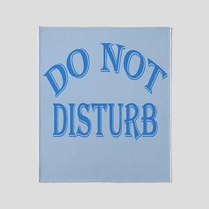 Do Not Disturb Sign Throw Blanket