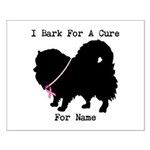 Pomeranian Personalizable I Bark For A Cure Small