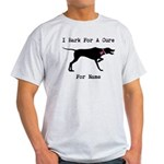 Pointer Personalizable I Bark For A Cure Light T-S