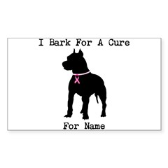 Pitbull Personalizable I Bark For A Cure Decal