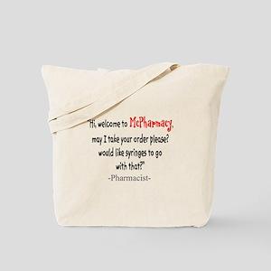 Pharmacist Humor Tote Bag