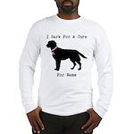 Labrador Retriever Personalizable I Bark For A Cur