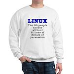 Linux: The OS people - Sweatshirt