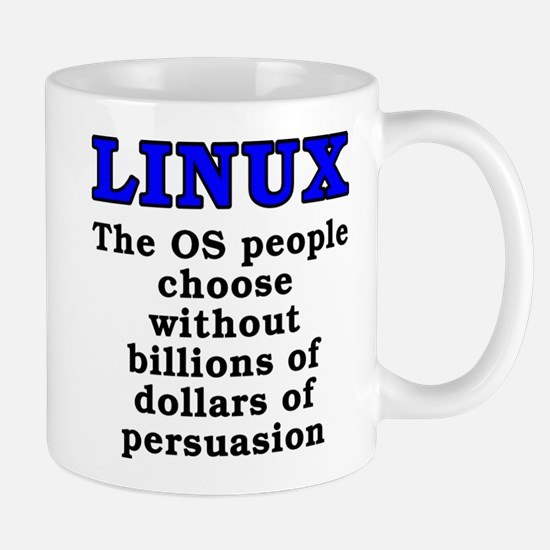 Linux: The OS people - Mug