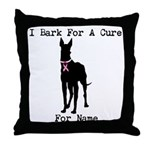 Great Dane Personalizable I Bark For A Cure Throw