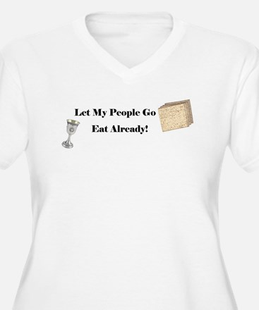 Let My People Go Eat T-Shirt