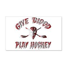 Give Blood Play Hockey 22x14 Wall Peel