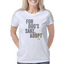 For Dogs Sake, Adopt Women's Classic T-Shirt
