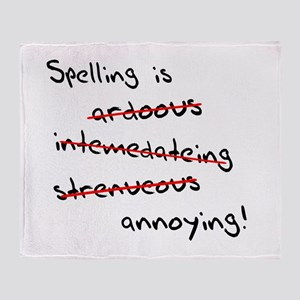 Spelling Is Annoying Throw Blanket
