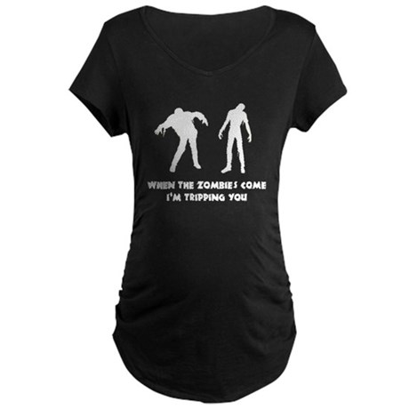 When Zombies Come Trip Maternity Dark T-Shirt