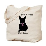 French Bulldog Personalizable I Bark For A Cure To
