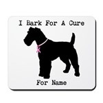 Fox Terrier Personalizable I Bark For A Cure Mouse