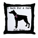 Doberman Personalizable I Bark For A Cure Throw Pi