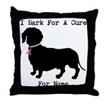 Dachshund Personalizable I Bark For A Cure Throw P
