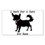 Chihuahua Personalizable I Bark For A Cure Sticker