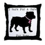 Bulldog Personalizable Bark For A Cure Throw Pillo