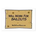 Will Work for Bailouts 2 Postcards (Package of 8)