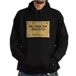 Will Work for Bailouts 2 Hoodie (dark)
