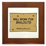 Will Work for Bailouts 2 Framed Tile