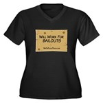 Will Work for Bailouts 2 Women's Plus Size V-Neck