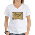 Will Work for Bailouts 2 Women's V-Neck T-Shirt