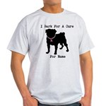 Pug Personalizable Bark For A Light T-Shirt