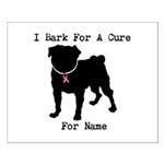 Pug Personalizable Bark For A Small Poster