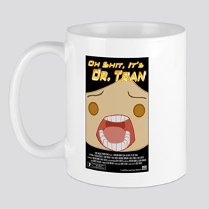 Oh Shit, It's DR. TRAN Mug